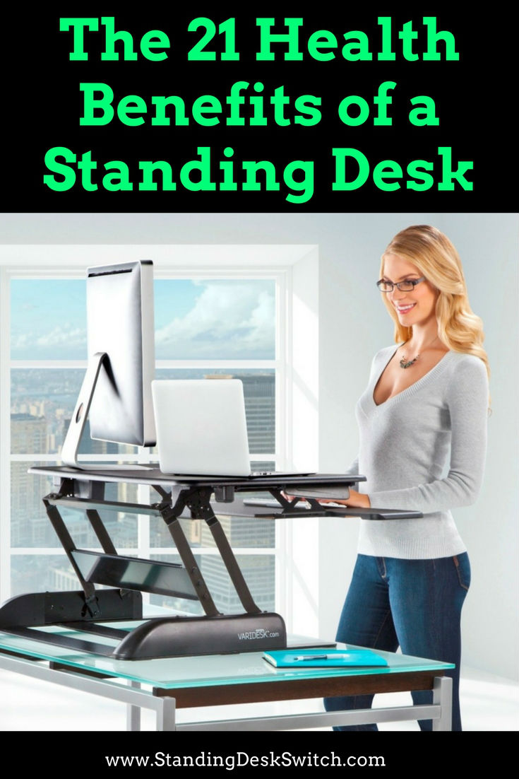 21 Health Benefits Of A Standing Desk